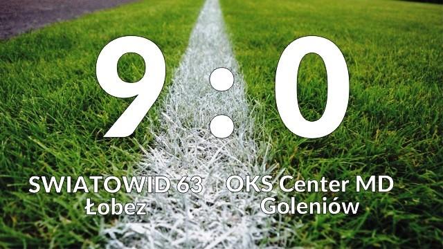 ŚWIATOWID 63 Łobez vs OKS Center MD Goleniów 9:0 (4:0)