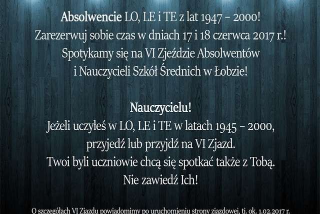 VI Zjazd Absolwentów i Nauczycieli Szkół Średnich w Łobzie - 17 i 18 czerwca 2017 roku.