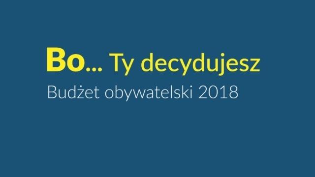 Rusza kampania informacyjna zadań do Budżetu Obywatelskiego 2018.