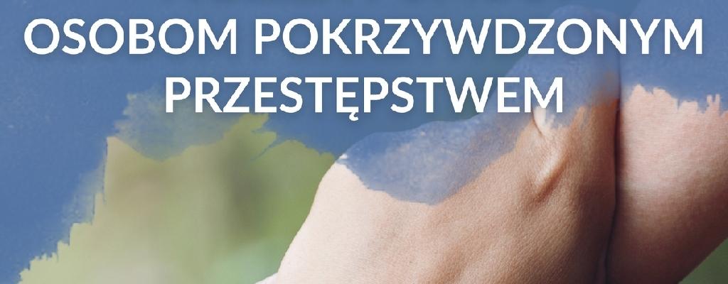 Tydzień Pomocy Osobom Pokrzywdzonym Przestępstwem.