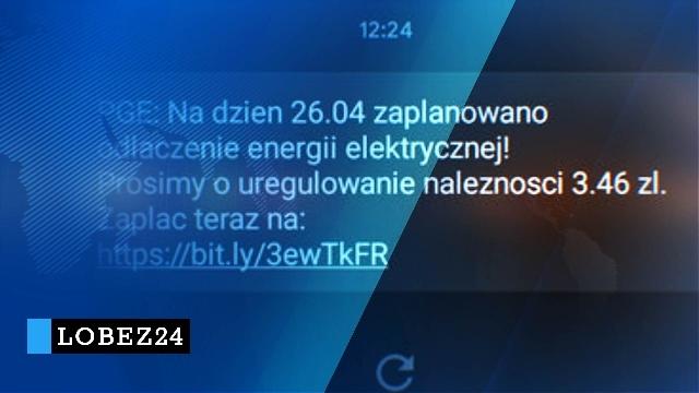 Dostałeś SMS z wezwaniem do zapłaty za energię. Uważaj to oszustwo!